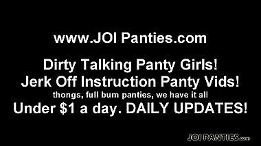 You cant get enough of my ass in panties JOI